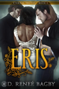 Cover: Eris (Eternal Truths 1) by D. Renee Bagby